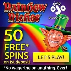 Play OJO Casino - 50 free spins on Rainbow Riches - no wagering bonus