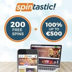 Spintastic Casino 20 gratis spins + 100% up to €500 bonus + 180 FS