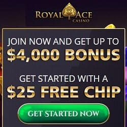 Royal Ace Casino $25 free chips code + 400% up to $4,000 free bonus