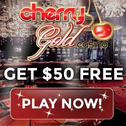 Cherry Gold Casino $50 no deposit & 200% free bonus - USA welcome!
