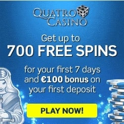Quatro Casino €100 GRATIS and 700 free spins bonus on 1st deposit
