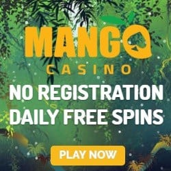 Mango Casino (Pay N Play) - free spins bonus & no registration!