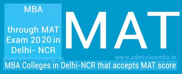 MBA Colleges in Delhi NCR Accepting Mat Entrance Exam