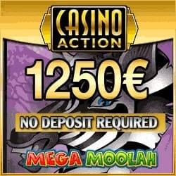 Casino Action - €1250 free spins on Mega Moolah (no deposit bonus)
