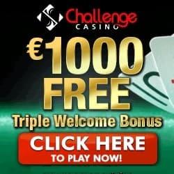 Challenge Casino 100 free spins and $1,000 free bonus credits