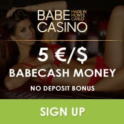 Babe Casino 5€ no deposit needed + 200 gratis spins + €3500 bonus