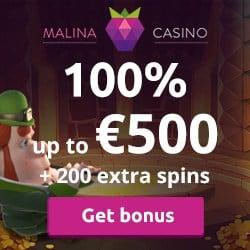 Malina Casino 100% up to €500 bonus + 200 free spins