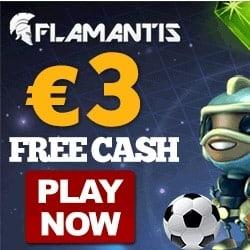 Flamantis Casino 3€ free bonus & 15 no deposit free spins