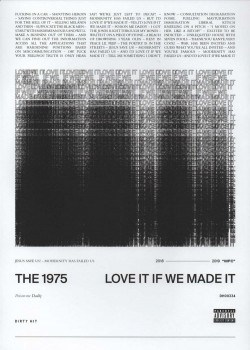 Love It If We Made It - The 1975