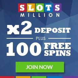 Slots Million Casino 100 Free Spins and 100% Exclusive Bonus