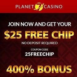 Planet 7 Casino $25 no deposit chips and 400% free bonus codes