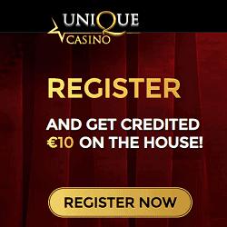 Unique Casino 10 EUR banner 250x250