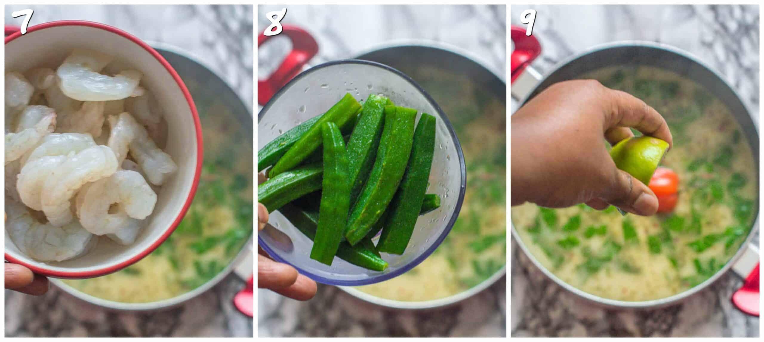 steps 7-9 adding prawns, okra and lime
