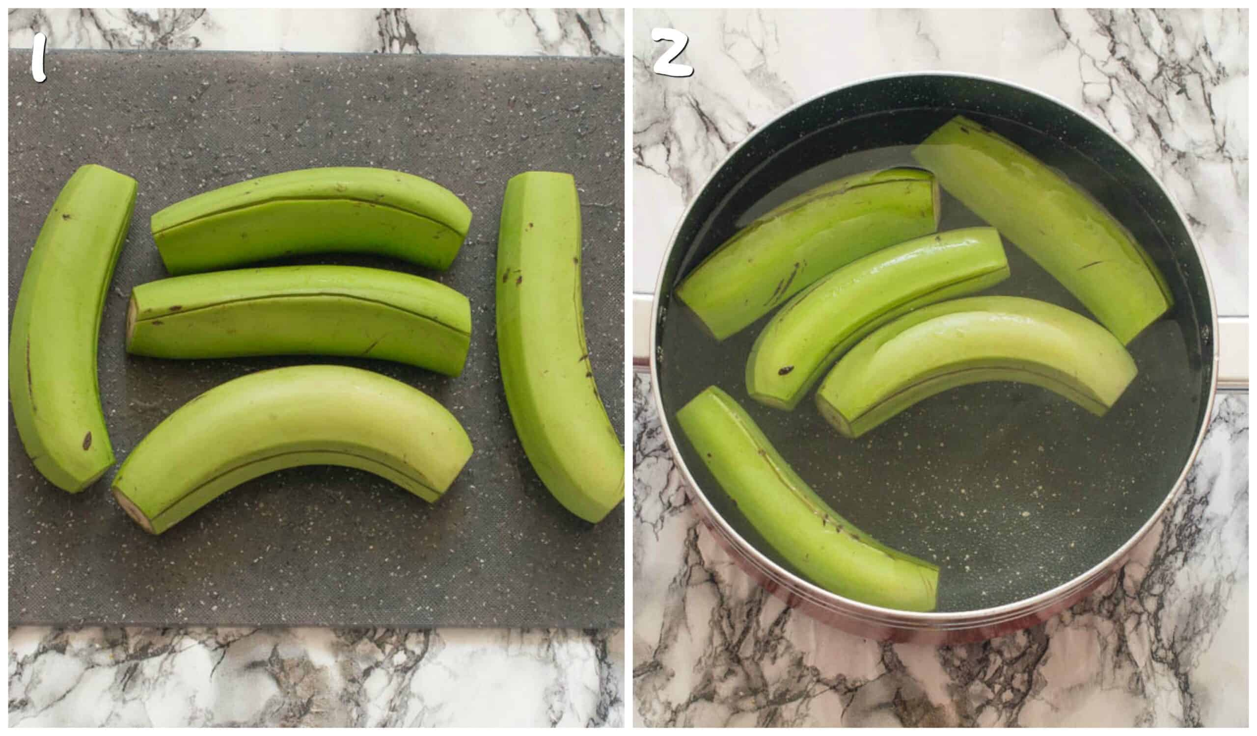 Steps 1-2 green bananas cut and placed in a pot
