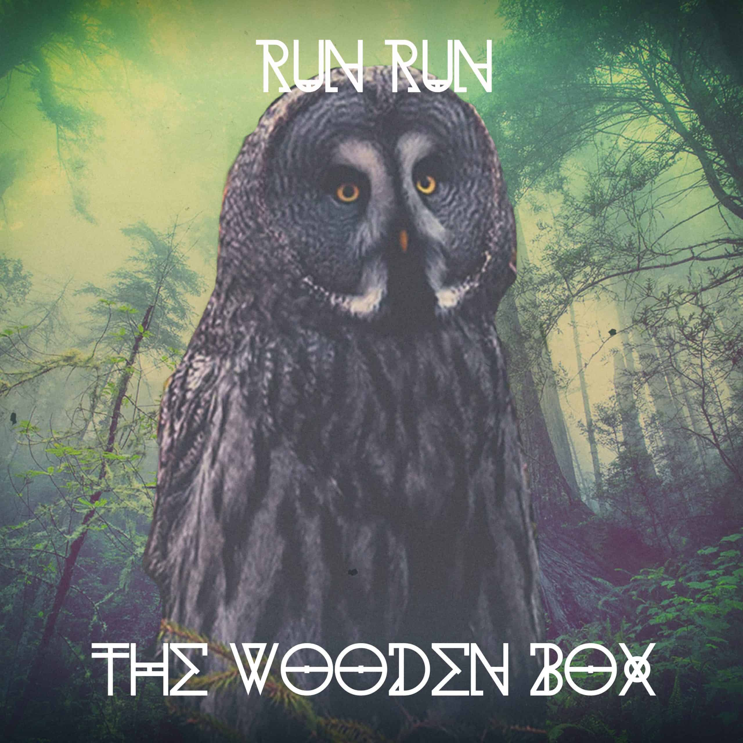 The Wooden Box - Run Run - Single