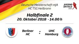 UHC Live – Jugend DM – MJA Endrunde – BHC vs. UHC – 20.10.2018 14:00 h