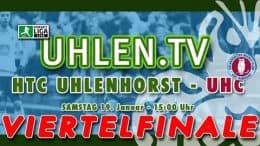 UHLEN.TV – Viertelfinale – HTCU vs. UHC – 19.01.2019 15:00 h