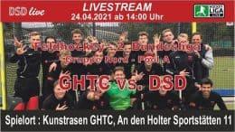 DSD-live – GHTC vs. DSD – 24.04.2021 14:00 h
