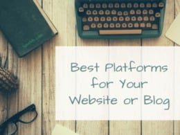 Best website platforms and builders for your website or blog