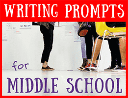 40 Writing Prompts for Middle School