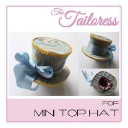 The Tailoress PDF Sewing Patterns - Mini Top Hat PDF Pattern
