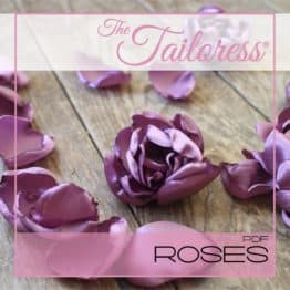 The Tailoress PDF Sewing Patterns - Fabric Roses PDF Sewing Pattern