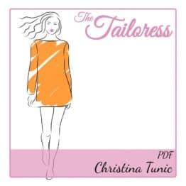 The Tailoress PDF Sewing Patterns - Christina Tunic PDF Sewing Pattern