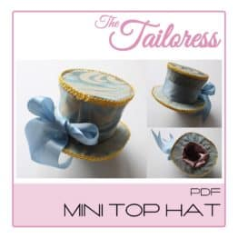 The Tailoress PDF Sewing Patterns - Mini Top Hat PDF Pattern