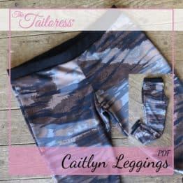 The Tailoress PDF Sewing Patterns - Caitlyn Leggings PDF Sewing Pattern