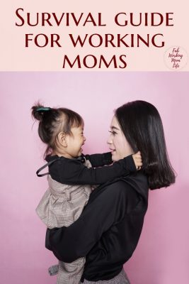 Survival guide for working moms | Fab Working Mom Life