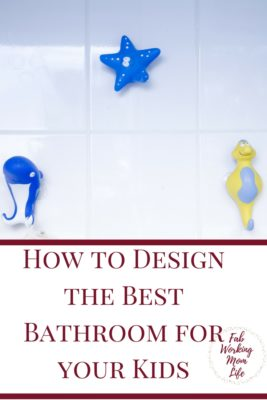 How to Design the Best Bathroom for your Kids