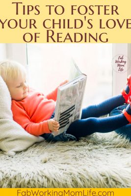 Tips to Foster Your Child's Love of Reading | Fab Working Mom Life