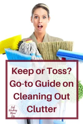 Keep or Toss- Your Go-To Guide on Cleaning Out Clutter
