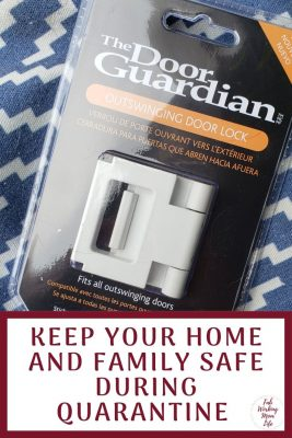 Keep your Home and Family Safe during Quarantine with The Door Guardian