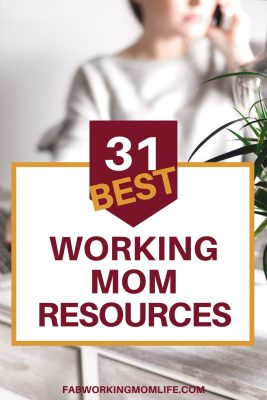 31 best working mom resources
