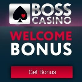 BOSS Casino 700€ gratis and high roller bonus on 1st deposit