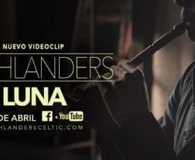 videoclip highlanders Luna