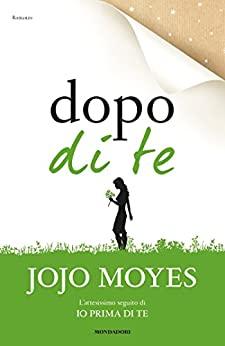 Recensione   Dopo di te di Jojo Moyes 1
