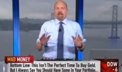 Gold, Jim Cramer, Mad Money