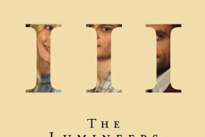 Our Take: The Lumineers' III Is a Sonic and Cinematic Masterpiece