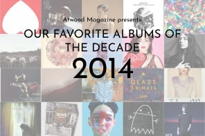 Our Favorite Albums of the Decade: 2014