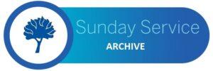 Sunday Worship Service Archive