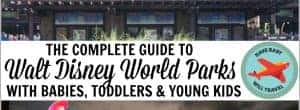 disney world parks, disney world with toddlers, disney with toddlers, disney world with a baby