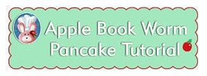 Apple Book Worm - Pancake Pop Tutorial