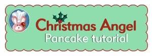Christmas Angel Pancake Free Printable Tutorial- recipe