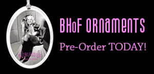 BHoF Ornaments - Pre-order TODAY!