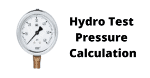 Hydro Static Pressure Calculation For Pressure Vessels and Piping