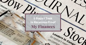 Feature image 6 Steps I Took to Recession Proof My Finances
