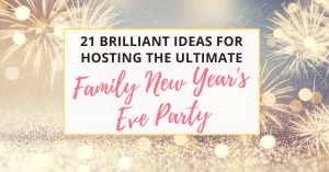family new year's eve party for 2021