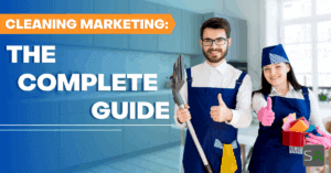 cleaning marketing the complete guide